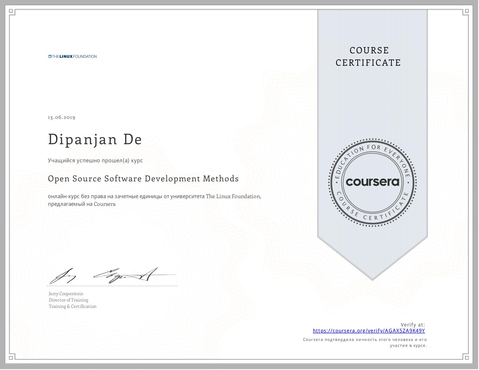 View certificate for Dipanjan De, Open Source Software Development Methods, an online non-credit course authorized by  & The Linux Foundation and offered through Coursera
